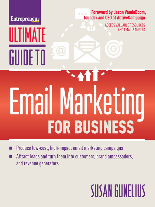 Ultimate guide to email marketing for business [electronic resource].