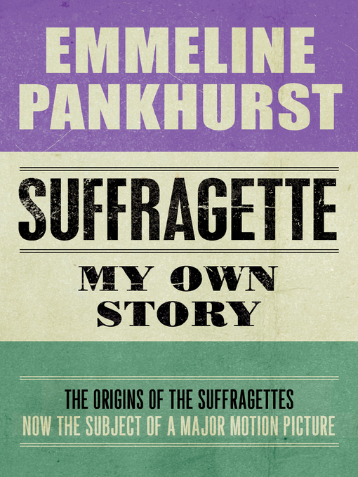 Title details for Suffragette by Emmeline Pankhurst - Available