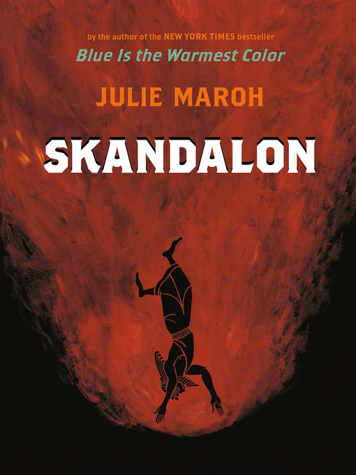 Title details for Skandalon by Julie Maroh - Available
