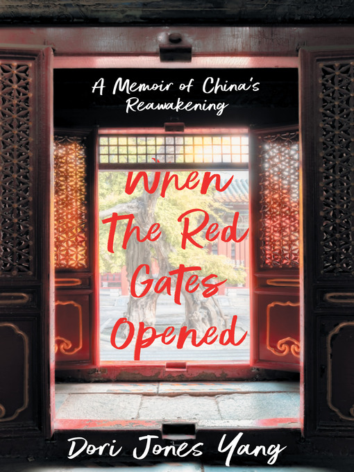 Title details for When the Red Gates Opened by Dori Jones Yang - Available