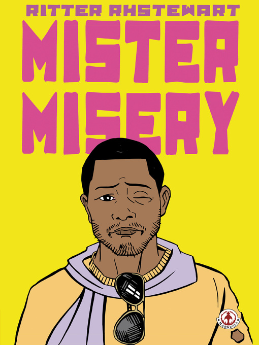 Title details for Mister Misery by Julius Ritter - Available