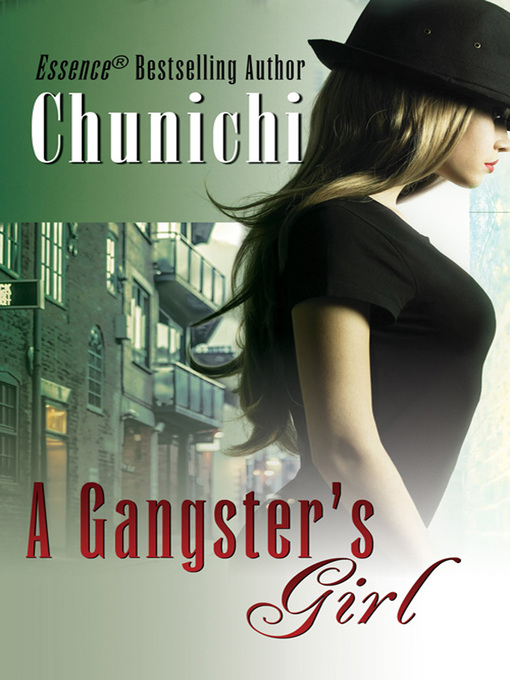 Title details for A Gangster's Girl by Chunichi - Available