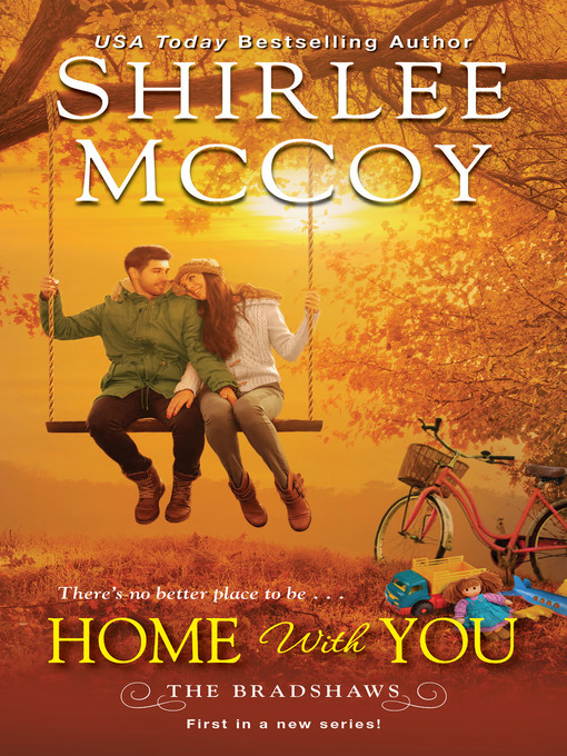 Title details for Home with You by Shirlee  McCoy - Available