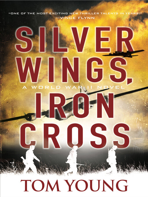 Title details for Silver Wings, Iron Cross by Tom Young - Available