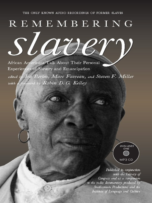 Title details for Remembering Slavery by Ira Berlin - Available