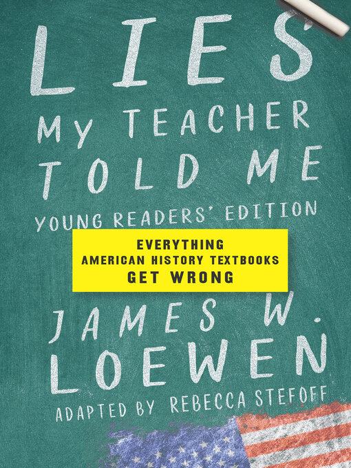 Title details for Lies My Teacher Told Me by James W. Loewen - Wait list
