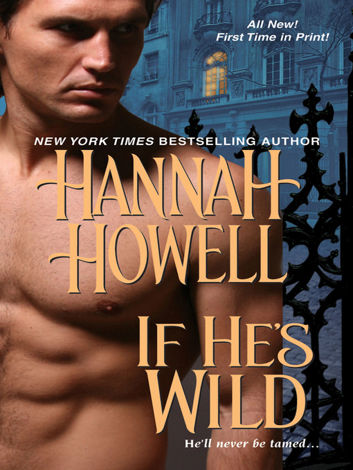 Title details for If He's Wild by Hannah Howell - Wait list