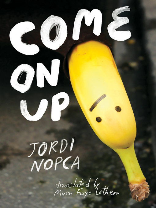 Title details for Come On Up by jordi Nopca - Available