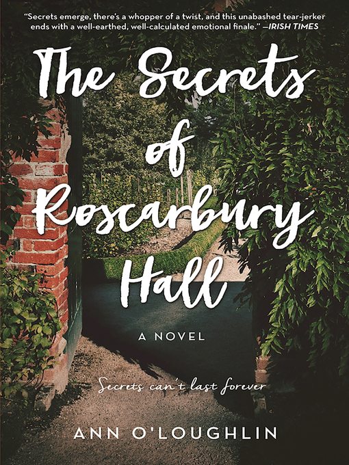 Title details for The Secrets of Roscarbury Hall by Ann O'Loughlin - Available