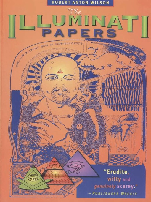 Title details for The Illuminati Papers by Robert Anton Wilson - Available