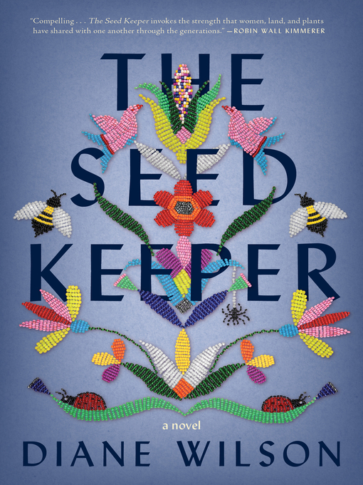 Title details for The Seed Keeper by Diane Wilson - Wait list
