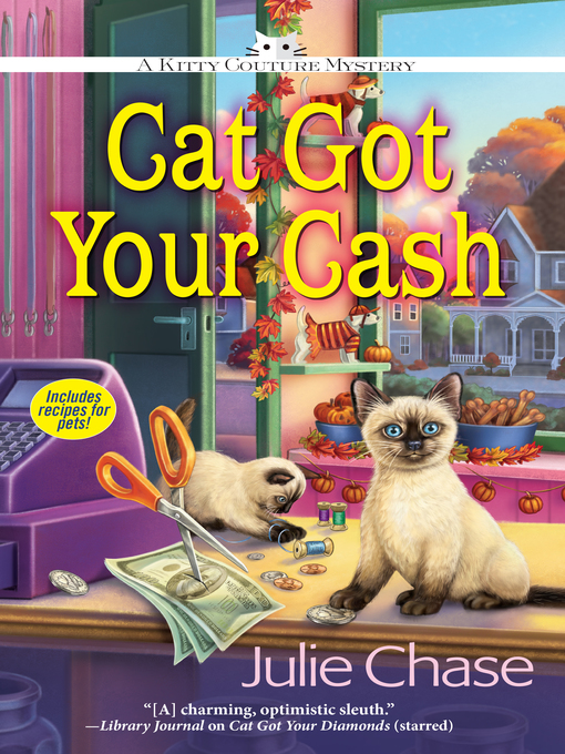 Title details for Cat Got Your Cash by Julie Chase - Available