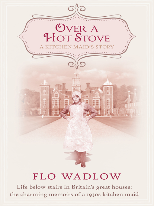 Title details for Over a Hot Stove by Flo Wadlow - Available