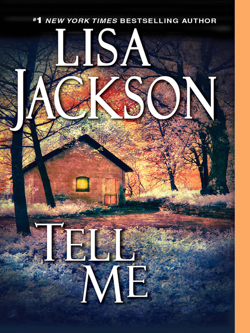 Title details for Tell Me by Lisa Jackson - Wait list