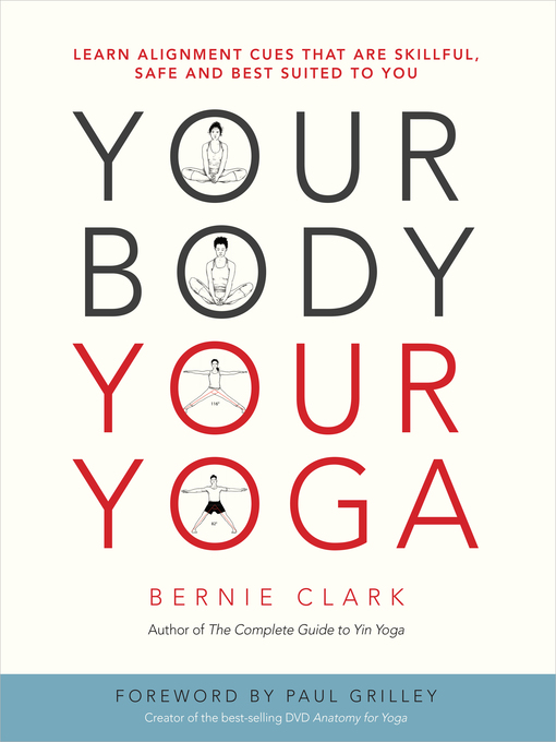 Title details for Your Body, Your Yoga by Bernie Clark - Available