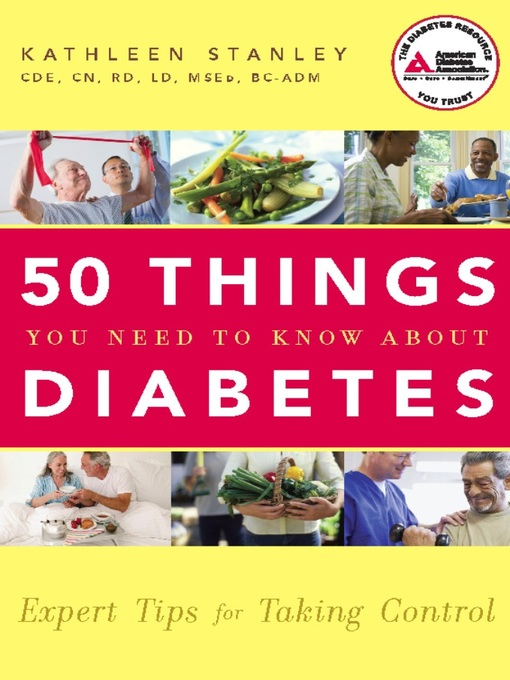Title details for 50 Things You Need to Know about Diabetes by Kathleen Stanley - Available