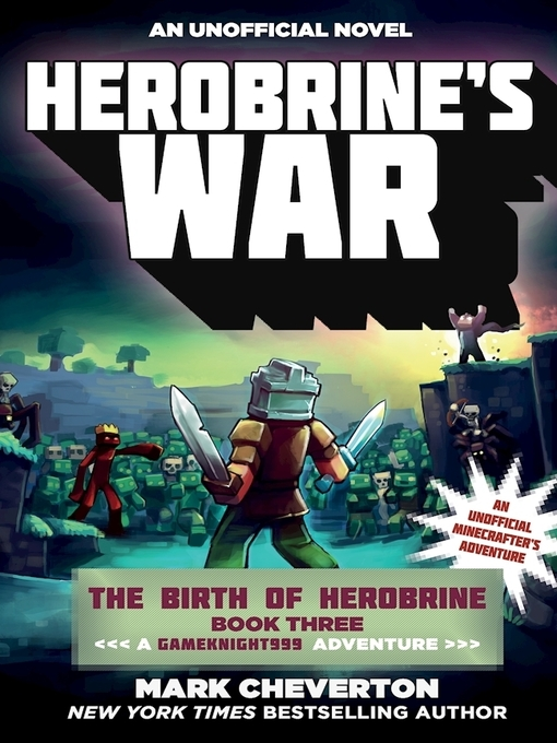 Title details for Herobrine's War by Mark Cheverton - Available