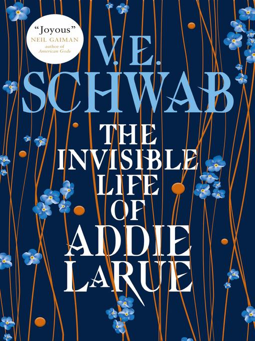 Title details for The Invisible Life of Addie LaRue by V.E. Schwab - Available