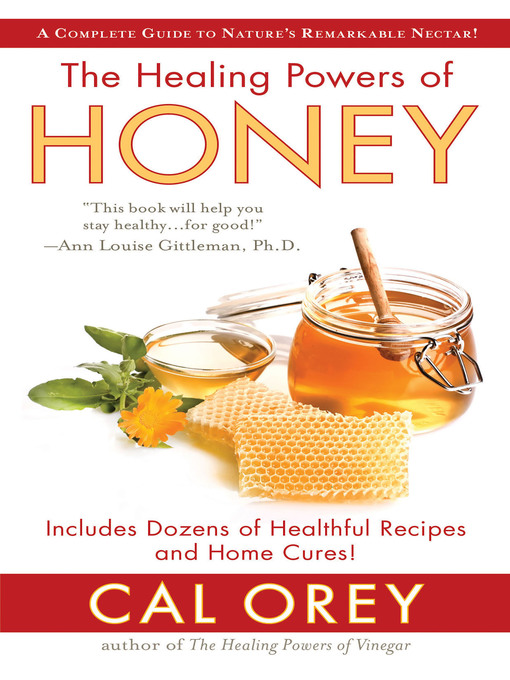 The Healing Powers of Honey - Missouri Libraries 2Go - OverDrive