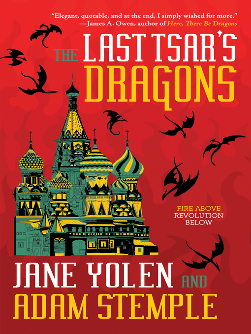 Title details for The Last Tsar's Dragons by Jane Yolen - Available