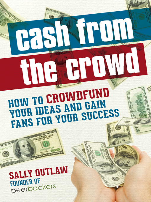 Title details for Cash from the Crowd by Sally - Available