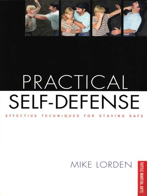 Title details for Practical Self-Defense by Mike Lorden - Available
