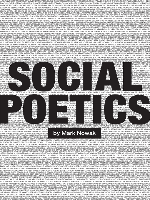 Title details for Social Poetics by Mark Nowak - Available