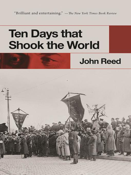 a literary analysis of the book ten days that shook the world by john reeds Ten days that shook the world (1919) is a book by the american journalist and socialist john reed about the october revolution in russia in 1917, which reed experienced firsthand reed followed many of the prominent bolshevik leaders closely during his time in russia.