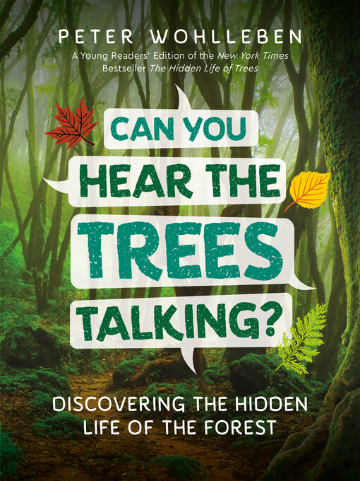 Title details for Can You Hear the Trees Talking? by Peter Wohlleben - Available