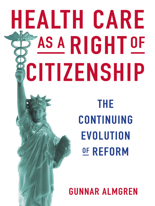 Title details for Health Care as a Right of Citizenship by Gunnar Almgren - Available