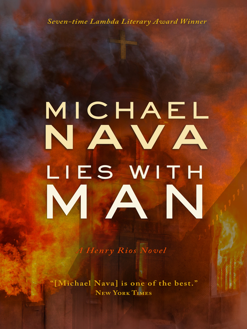 Title details for Lies With Man by Michael Nava - Available