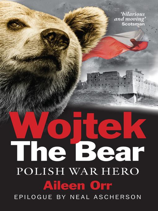 Title details for Wojtek the Bear by Aileen Orr - Available