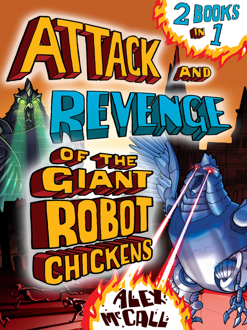 Attack and Revenge of the Giant Robot Chickens 2 Books in 1