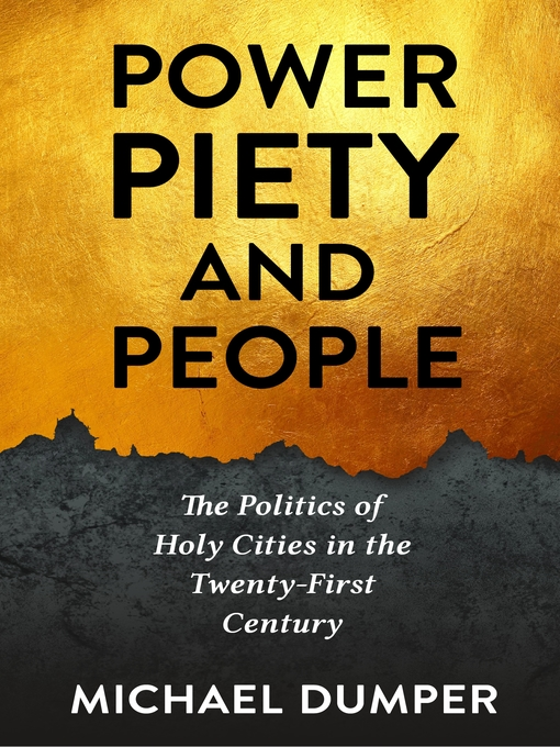 Title details for Power, Piety, and People by Michael Dumper - Available