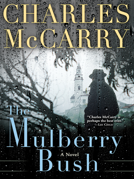 Title details for The Mulberry Bush by Charles McCarry - Available
