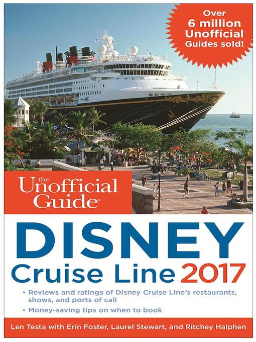 Title details for The Unofficial Guide to Disney Cruise Line 2017 by Len Testa - Available