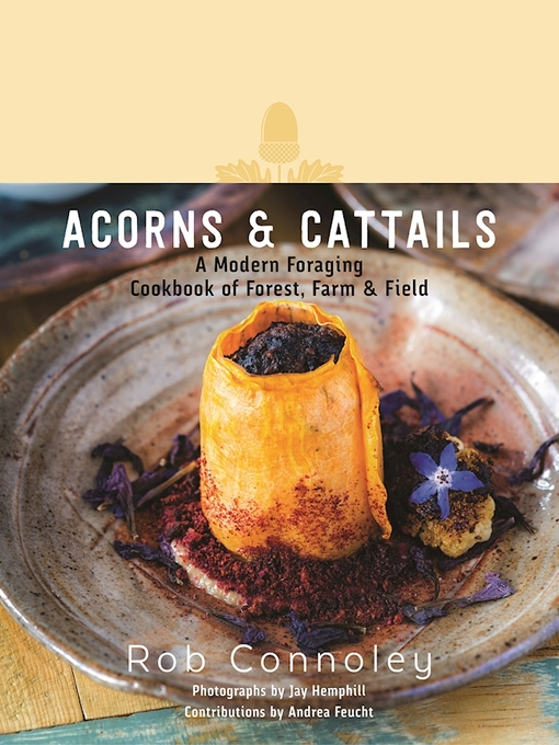 Title details for Acorns & Cattails by Rob Connoley - Available