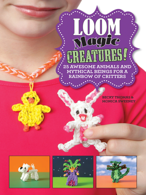Cover image for book: Loom Magic Creatures!