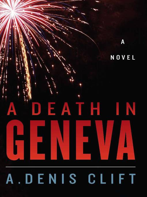 Title details for A Death in Geneva by A. Denis Clift - Available