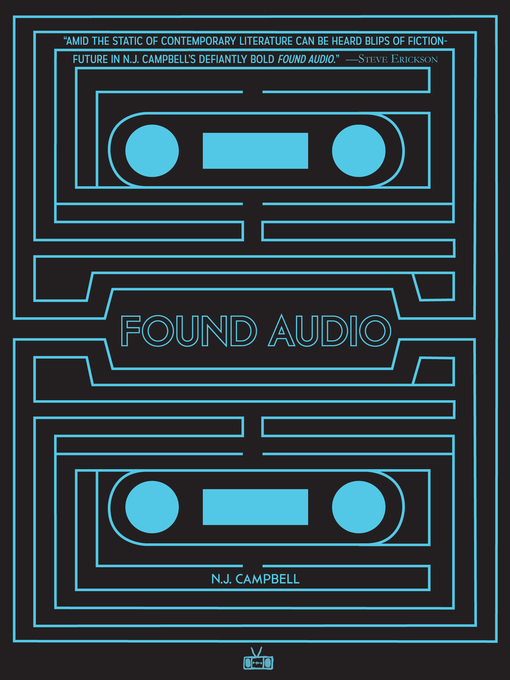 Title details for Found Audio by N.J. Campbell - Available