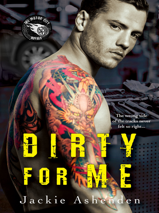 Title details for Dirty for Me by Jackie Ashenden - Available