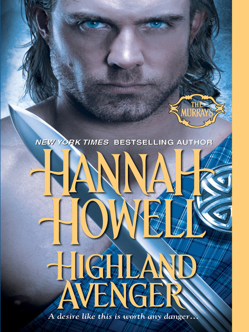 Title details for Highland Avenger by Hannah Howell - Available