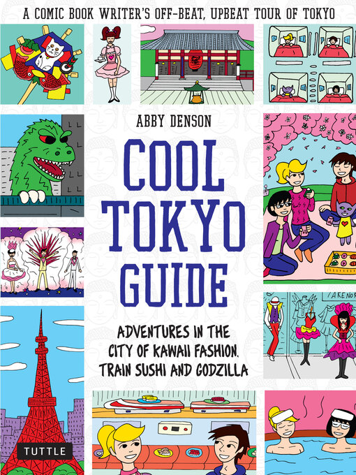 Title details for Cool Tokyo Guide by Abby Denson - Wait list