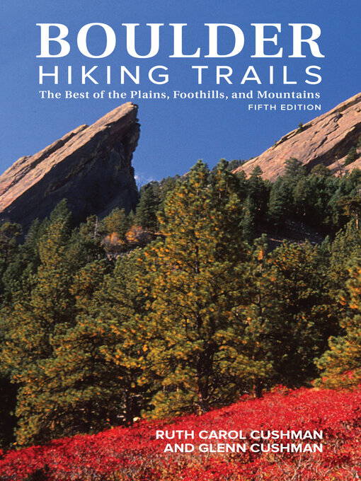 Title details for Boulder Hiking Trails by Ruth Carol Cushman - Available