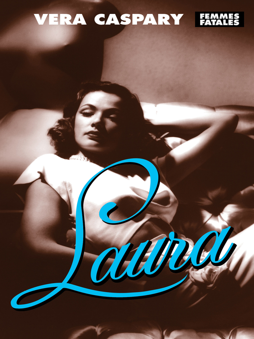 Title details for Laura by Vera Caspary - Available