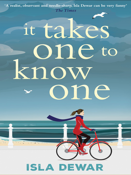 Title details for It Takes One to Know One by Isla Dewar - Available