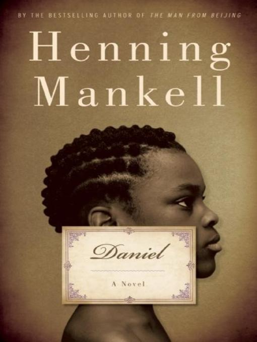 Title details for Daniel by Henning Mankell - Available
