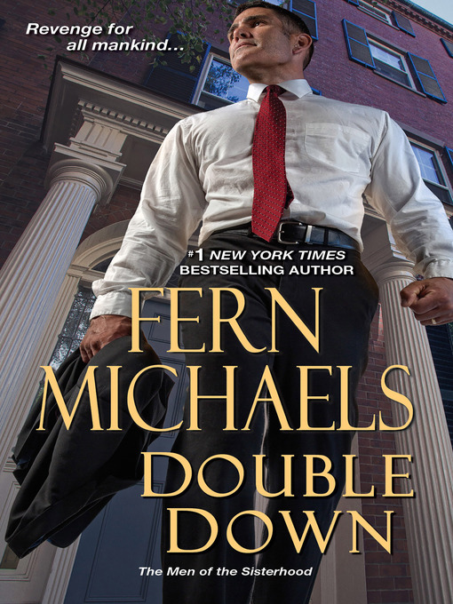 Title details for Double Down by Fern Michaels - Wait list
