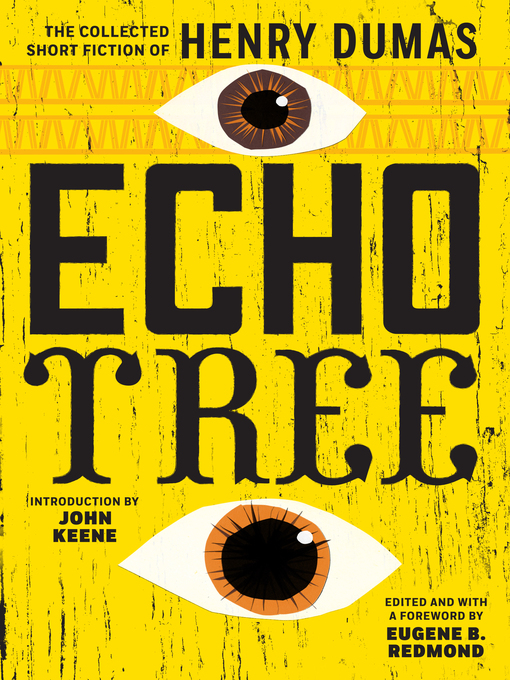 Title details for Echo Tree by Henry Dumas - Available