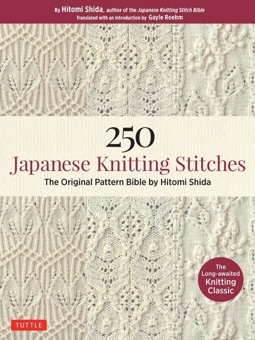 250 Japanese Knitting Stitches The Original Pattern Bible by Hitomi Shida